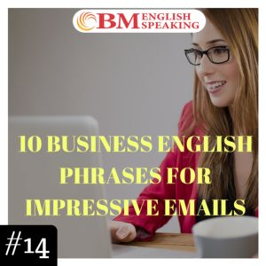 Business English Phrases for Impressive Emails